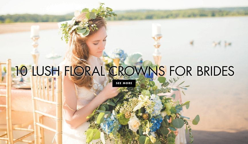 10 lush floral crowns for brides flower crown ideas from real weddings styled shoots