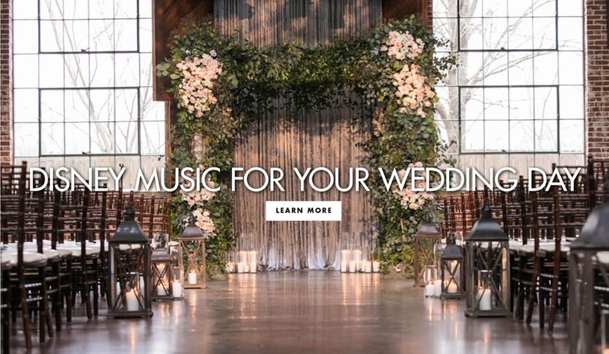 Disney music for your wedding day for the ceremony and the reception