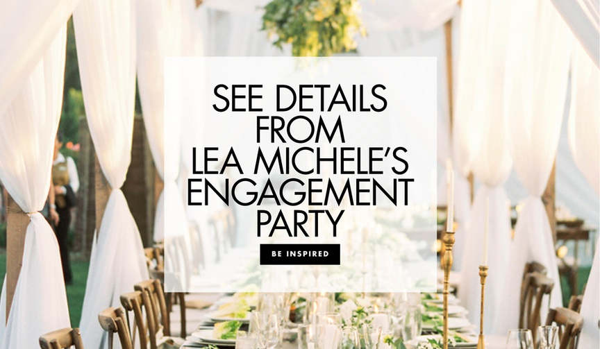 See details from Lea Michele's engagement party with Zandy Reich