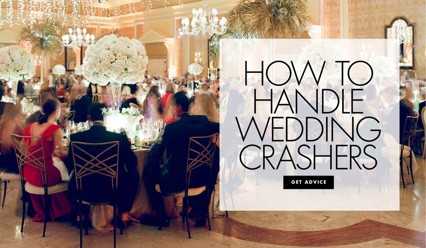 How to handle wedding crashers at your ceremony or reception