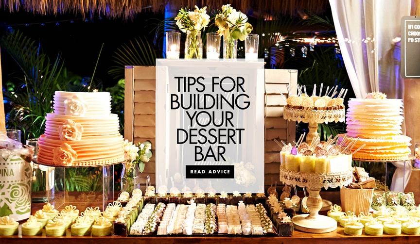 Tips for building your dessert bar at the wedding reception