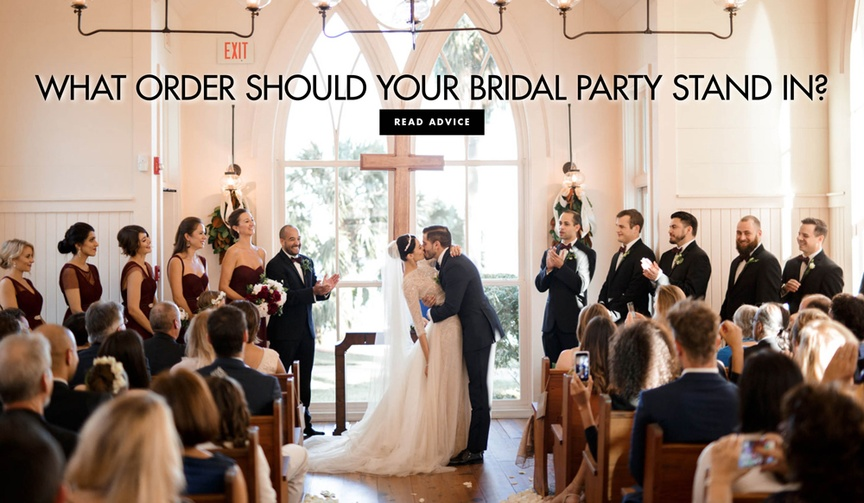 How to organize the bridal party processional what order should your bridal party stand in
