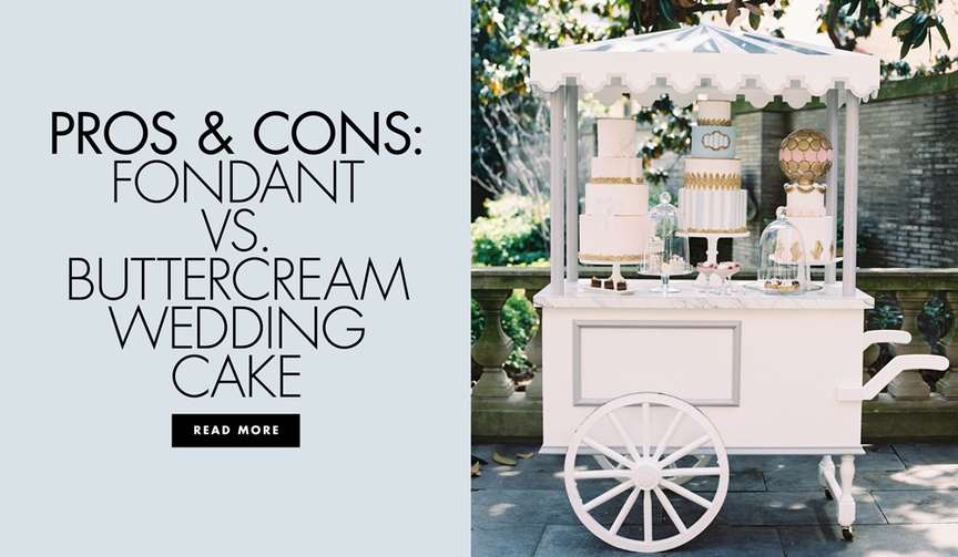 Pros and cons of fondant versus buttercream wedding cake frosting ideas