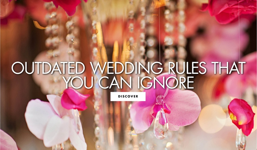old wedding traditions you don't have to follow, outdated wedding rules