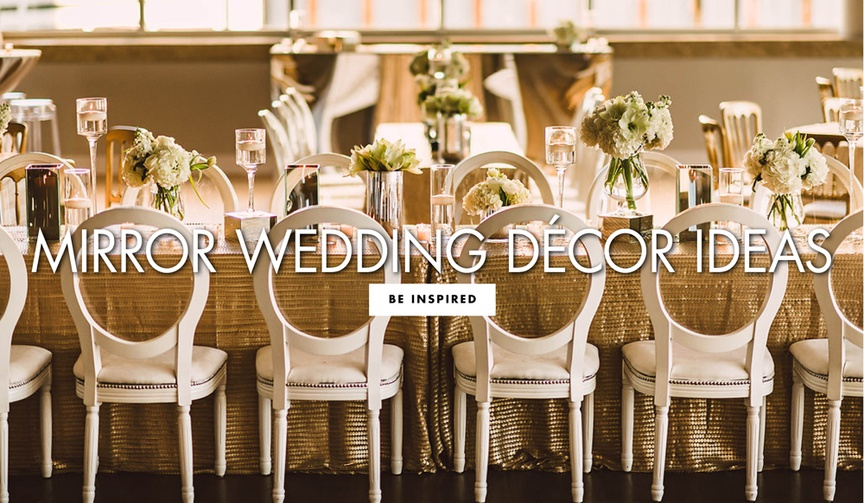 Mirror wedding decor ideas for the ceremony and reception