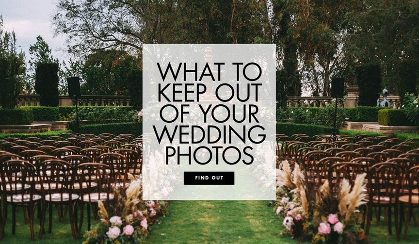 what you don't want in your wedding photos, what to keep out of your wedding photos