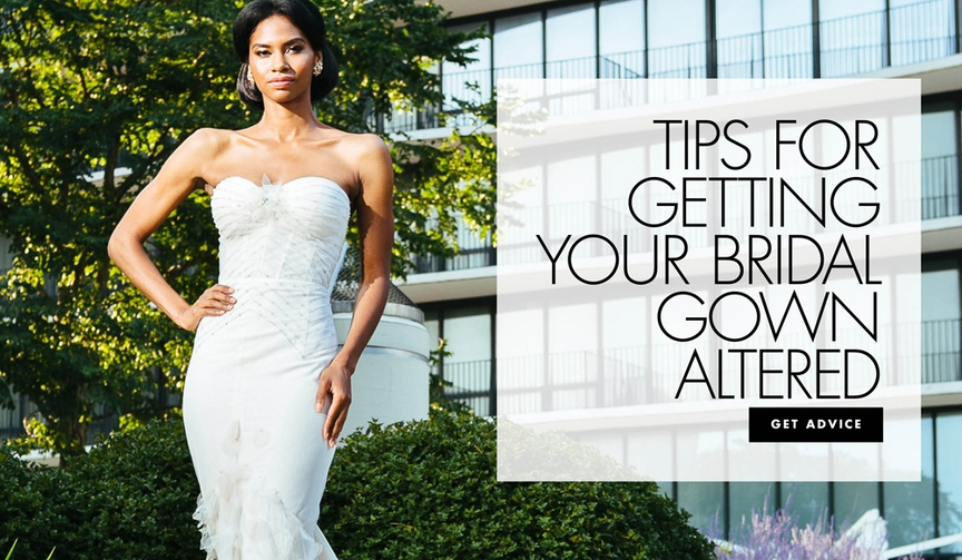 how to get your wedding dress altered, tips for bridal gown alterations