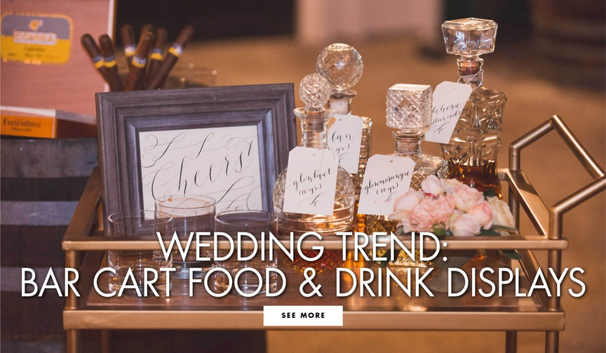 bar cart wedding trend from wolfgang puck, bar cart at wedding