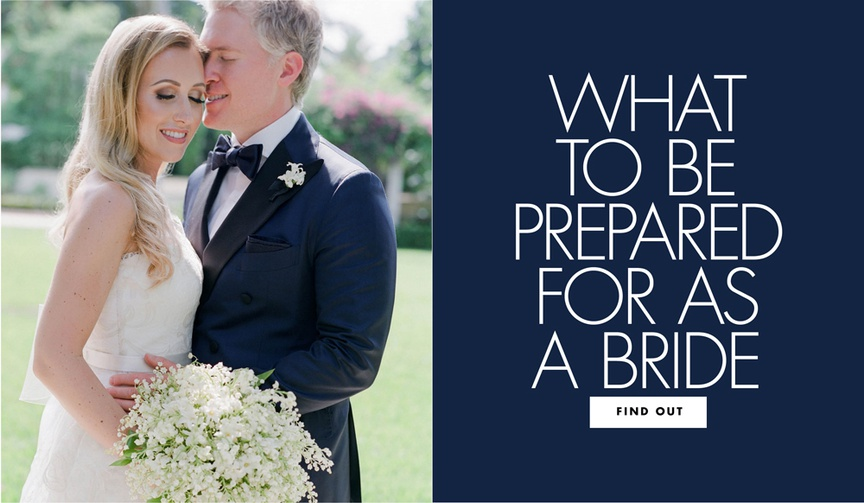 Find out what to be prepared for as a bride before your wedding day