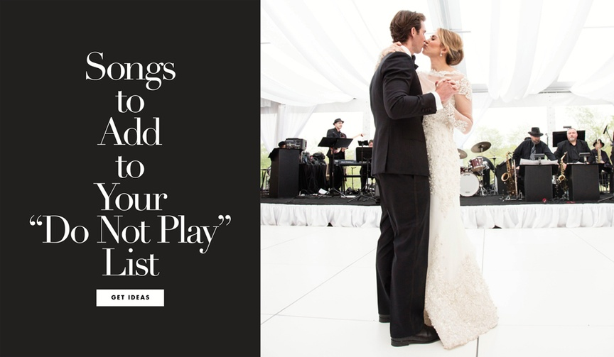 songs to add to your do not play list, songs you shouldn't play at your wedding