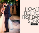 How to pick your first dance song wedding reception music ideas