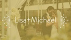 Lisa Steiner & Michael Mellon's Wedding Video