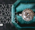 large round diamond with halo in emerald velvet box, what to do when you expect a proposal
