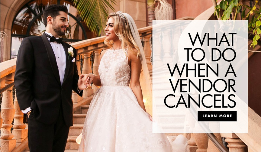 what to do when a vendor cancels on you before the wedding