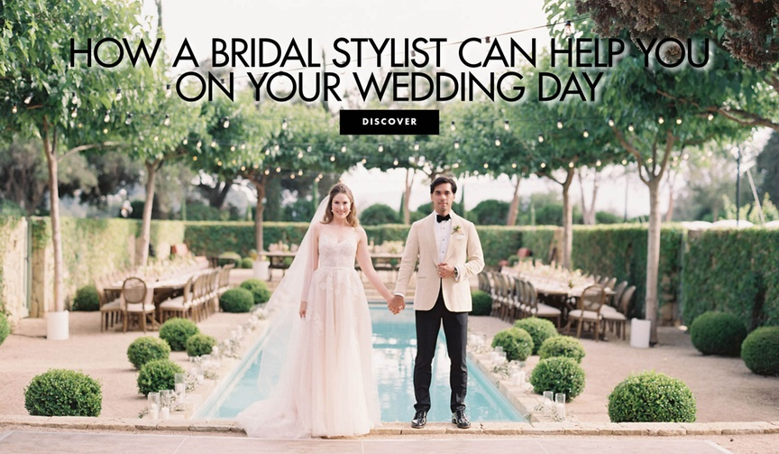 How a bridal stylist can help you on your wedding day tips