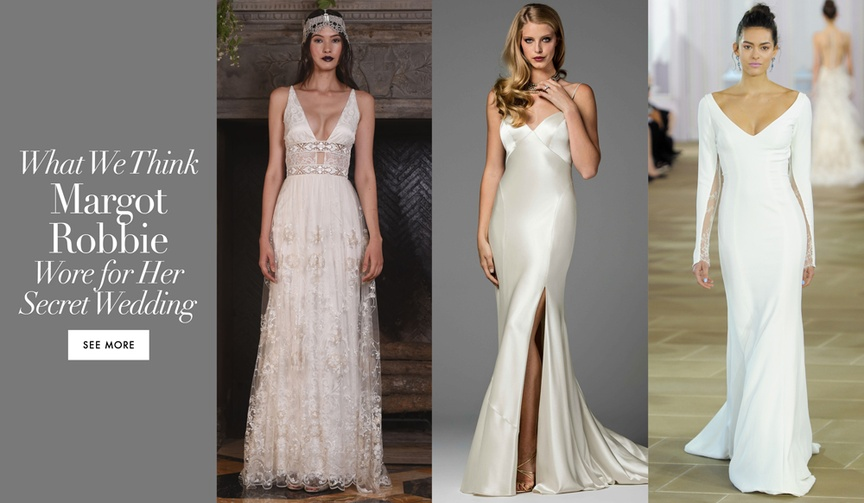View our predictions for the wedding dress Margot Robbie may have worn on her wedding day.