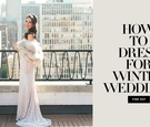 what to wear to winter weddings, dress code for winter weddings