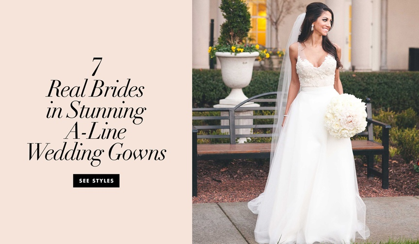 7 real brides in stunning a line wedding dresses bridal gowns wedding dress silhouette inspiration
