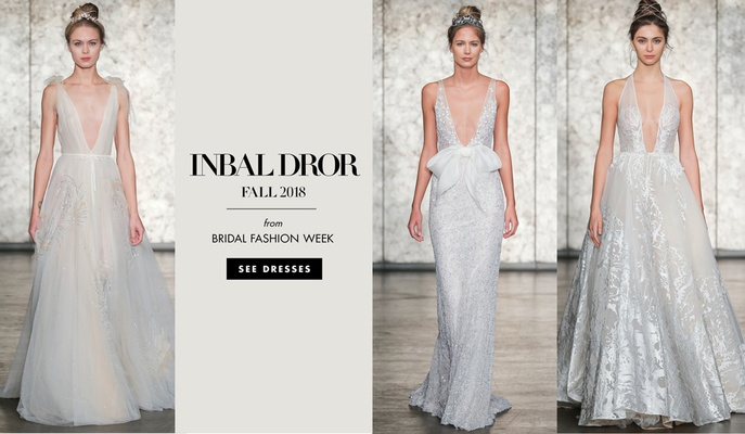 Bridal Fashion Week Inbal Dror Fall 2018