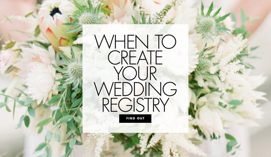 When to create your wedding registry wish list timeline tips