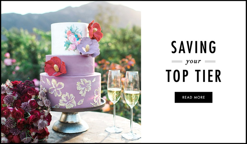 what you need to know about saving the top tier of your wedding cake