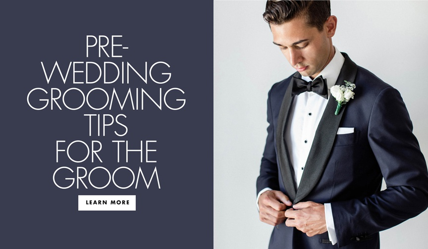 pre wedding grooming tips for the groom how to make sure the groom looks his best on the day of