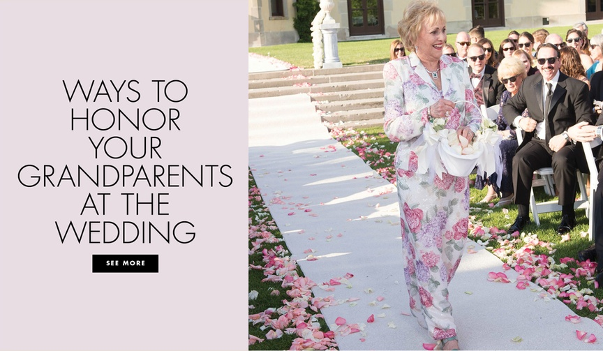 honoring your grandparents on your wedding day