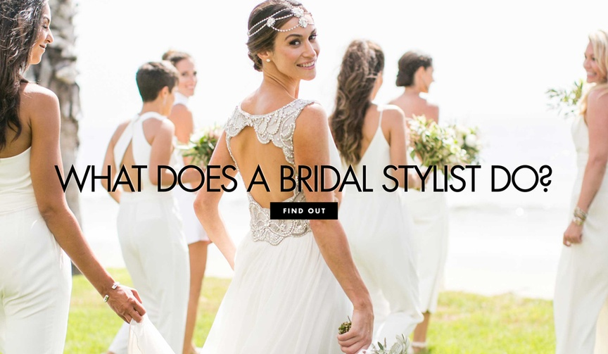 What does a bridal stylist dresser do before your wedding and during the big day