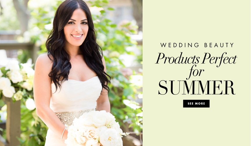 Wedding beauty products perfect for summer