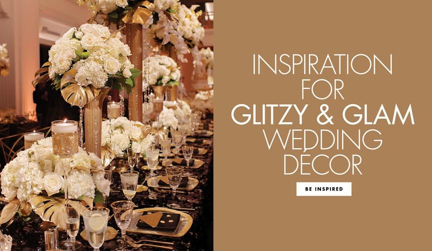 Inspiration for glitzy and glam wedding decor glitter reception decoration ideas