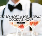 how to host a pre-ceremony cocktail hour new wedding trends