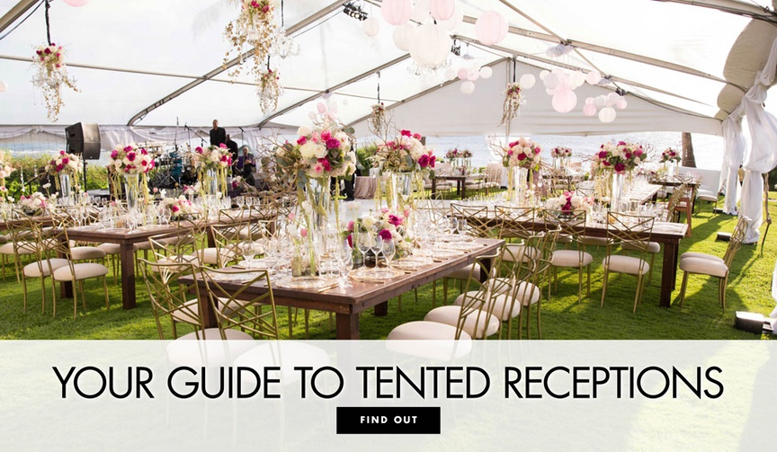 Your guide to tented wedding receptions advice planning tips