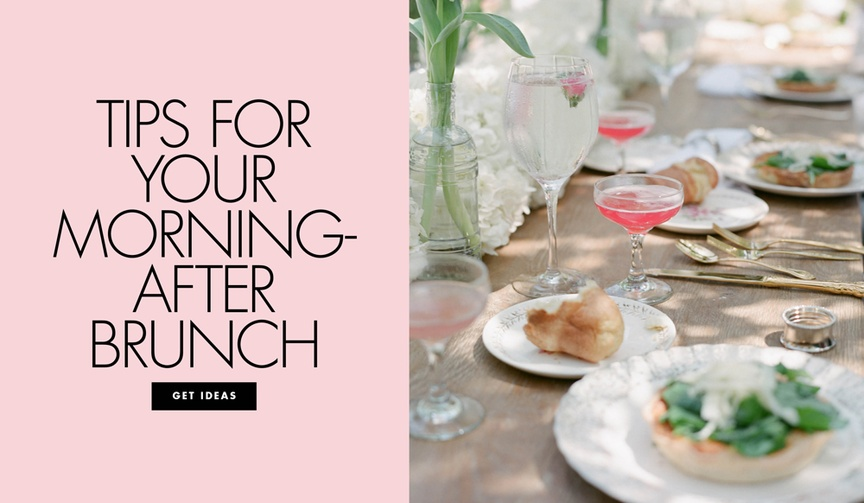 Tips for your morning after brunch wedding
