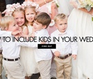 How to include kids in your wedding and keep them entertained