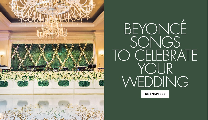 beyonce songs to celebrate your wedding events