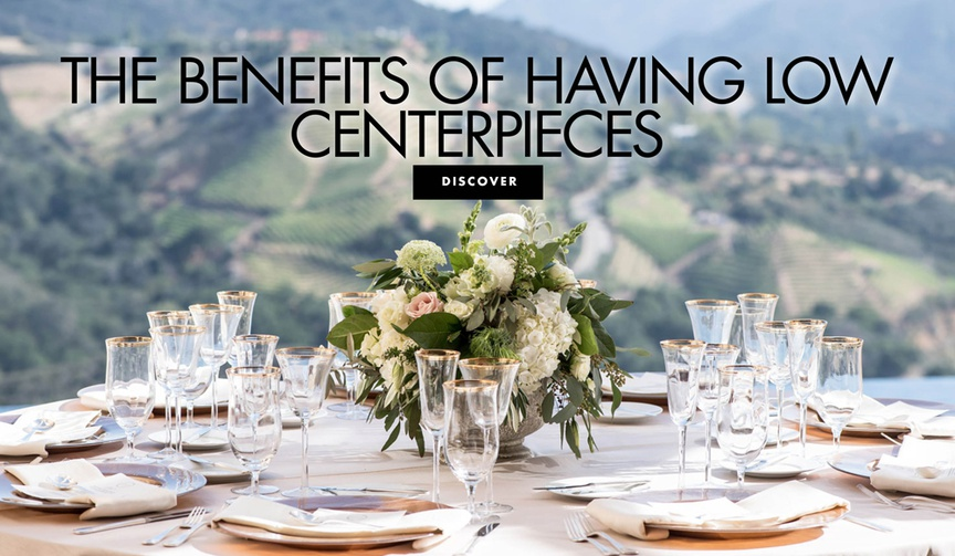 the benefits of having low centerpieces low centerpiece on reception table mountain view