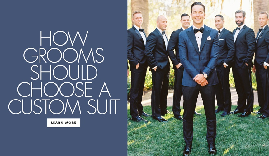 How grooms should choose a custom suit bespoke tailoring tips