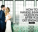 How to handle invasive questions after you get engaged wedding relationship tips