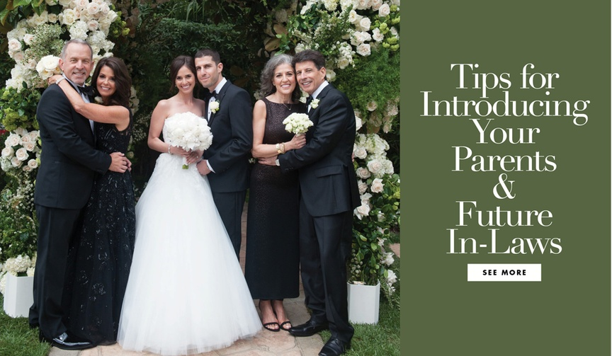 Tips for introducing your parents and future in laws