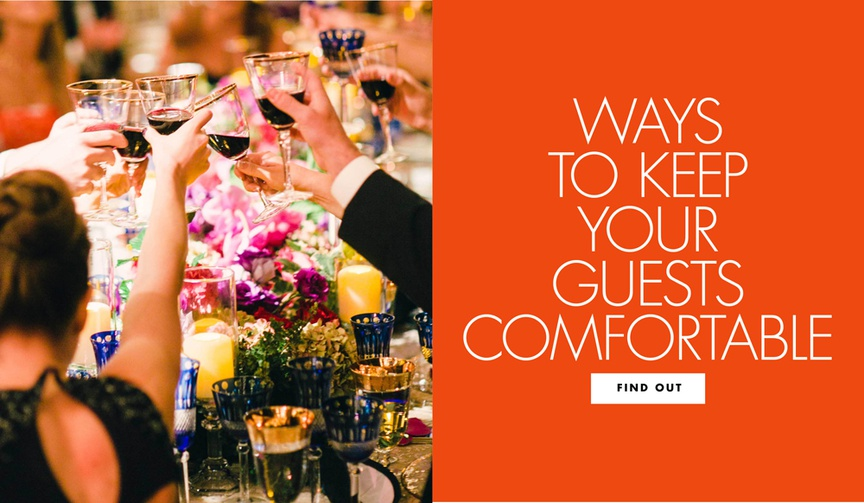 ways to keep your guests comfortable wedding tips