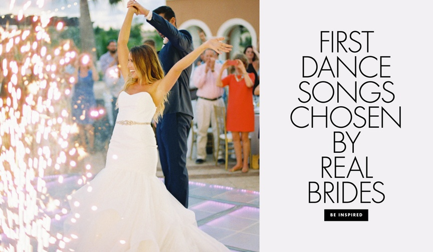 First dance songs chosen by real brides wedding song ideas