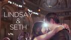 Lindsay & Seth's Wedding Video