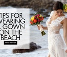 Get advice on keeping your gown clean when your ceremony is on the sand.