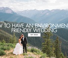 How to have an environmentally friendly wedding eco friendly