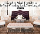 small upgrades to your wedding to make a big impact