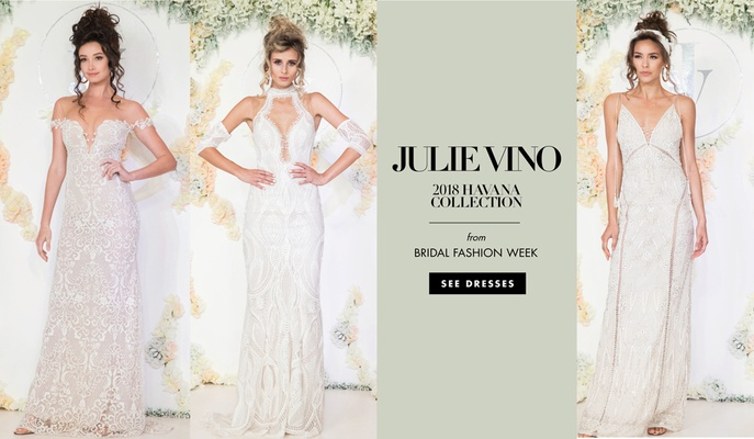 Julie Vino 2018 Havana bridal collection wedding dresses bridal gowns