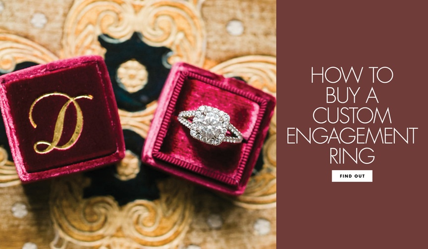 How to buy a custom engagement ring process for personalizing a custom design