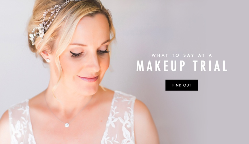 What to expect at your wedding makeup beauty trial
