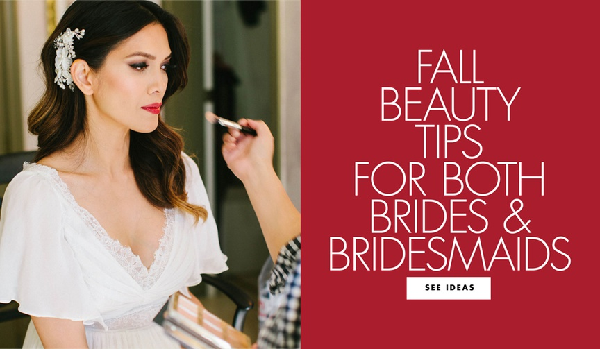 fall beauty tips for both brides and bridesmaids with product suggestions