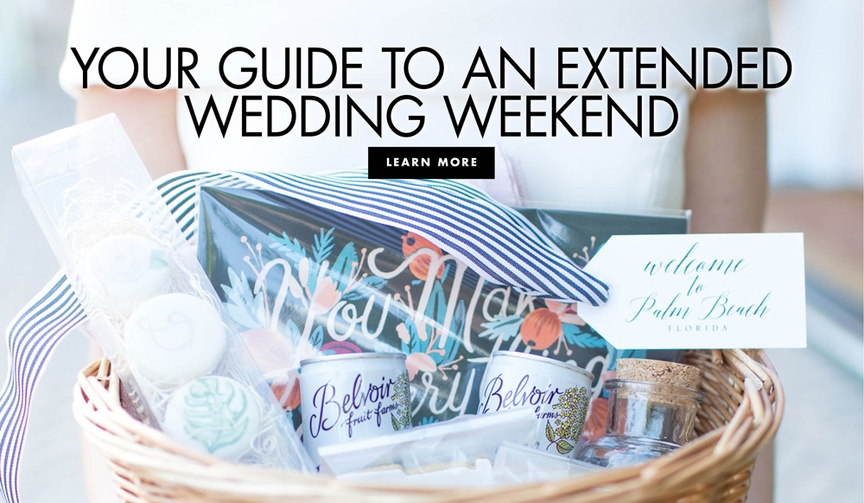 how to plan a weekend wedding, make your wedding a weekend-long celebration